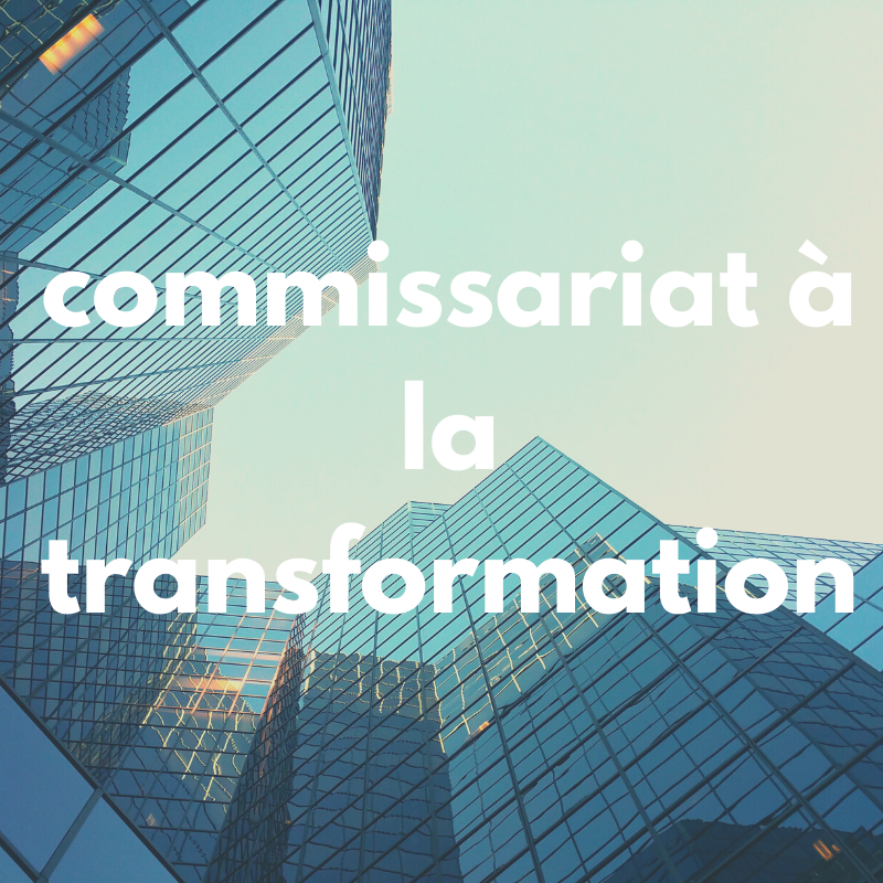 commissariat a la transformation